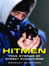 Hitmen (eBook): True Stories of Street Executions